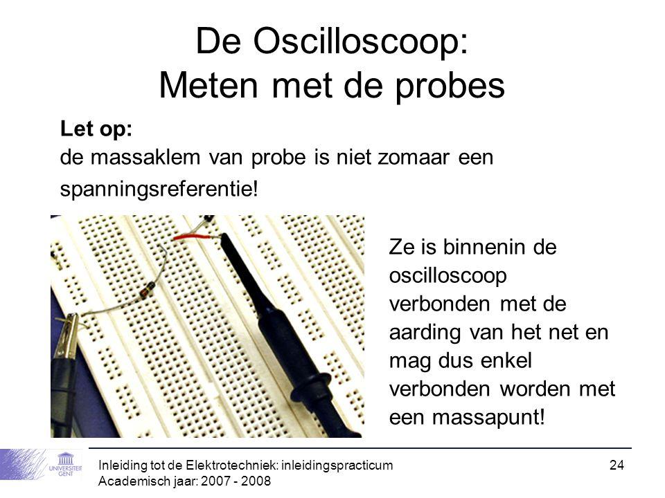 De Oscilloscoop: Meten met de probes