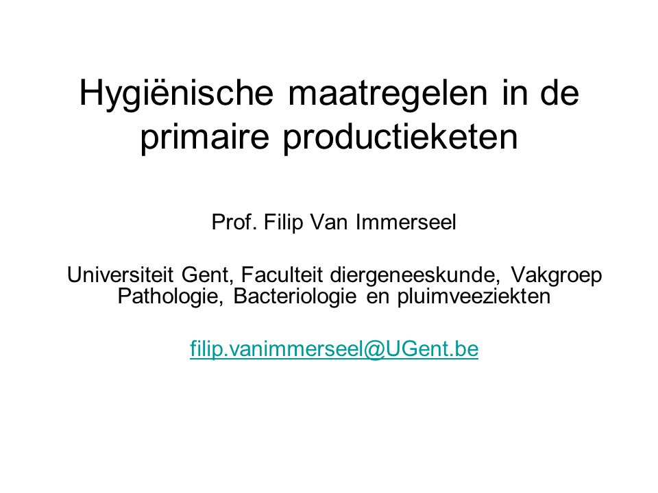 Hygiënische maatregelen in de primaire productieketen