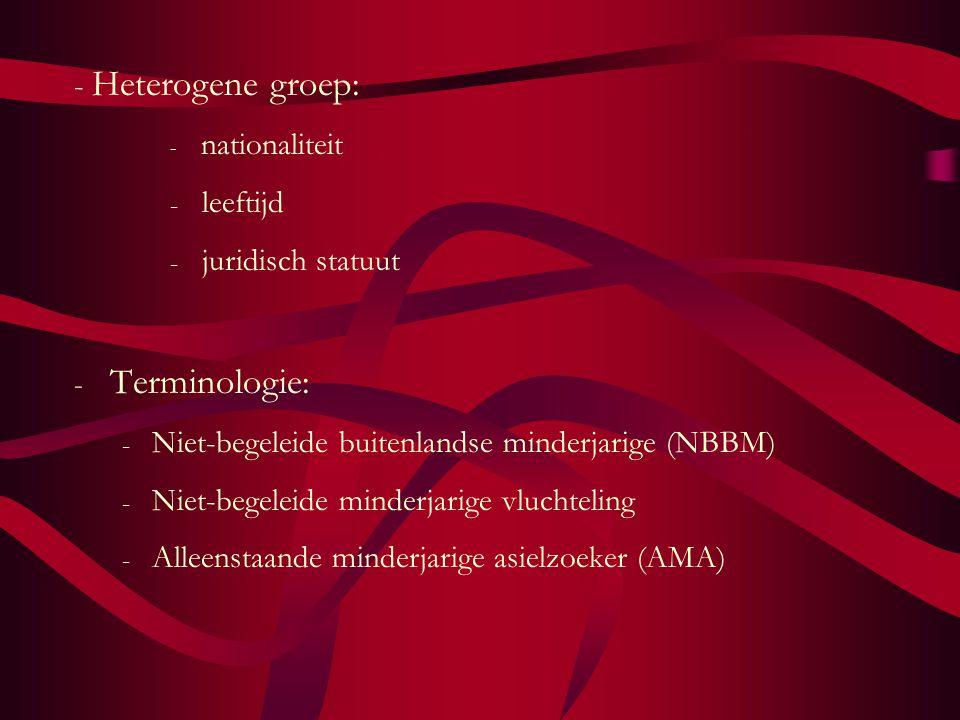 Terminologie: - Heterogene groep: leeftijd juridisch statuut