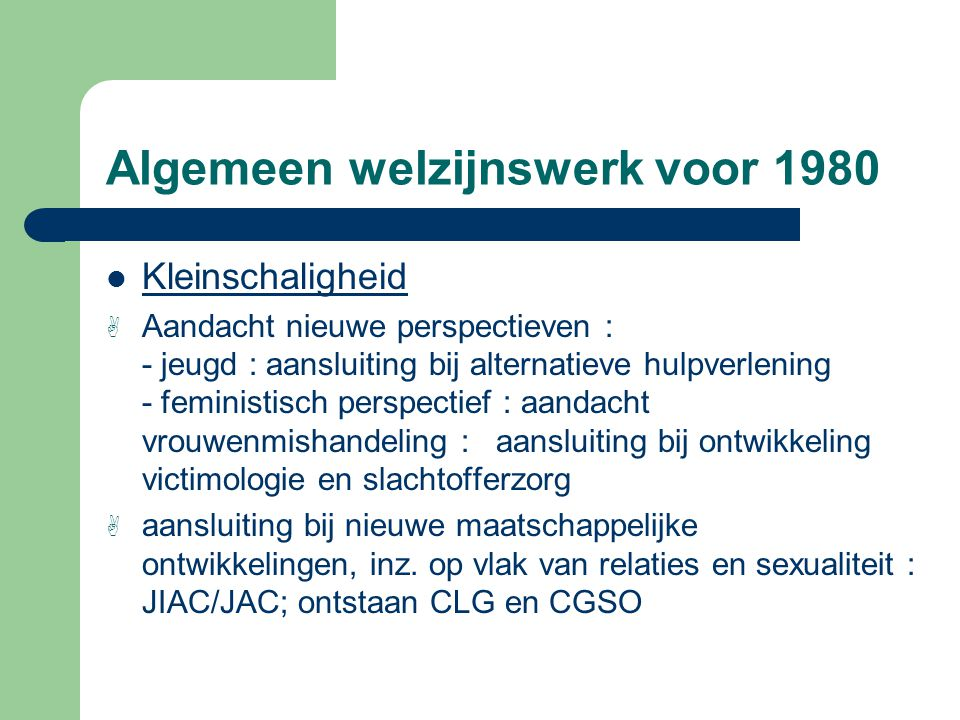 Algemeen welzijnswerk voor 1980