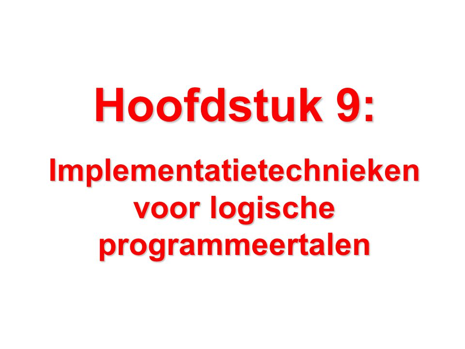 Implementatietechnieken voor logische programmeertalen