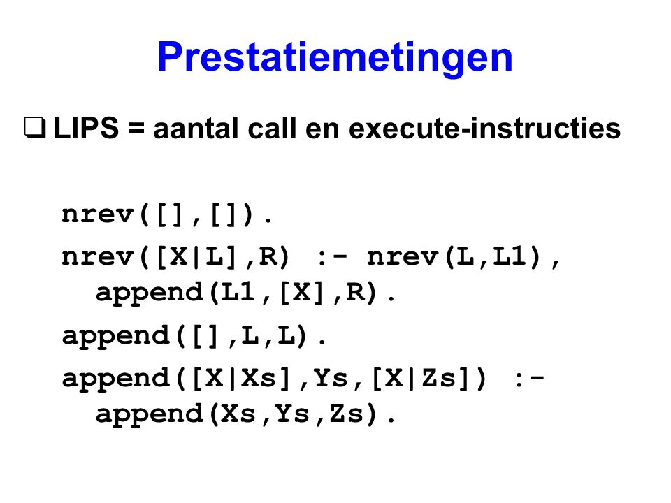 Prestatiemetingen LIPS = aantal call en execute-instructies