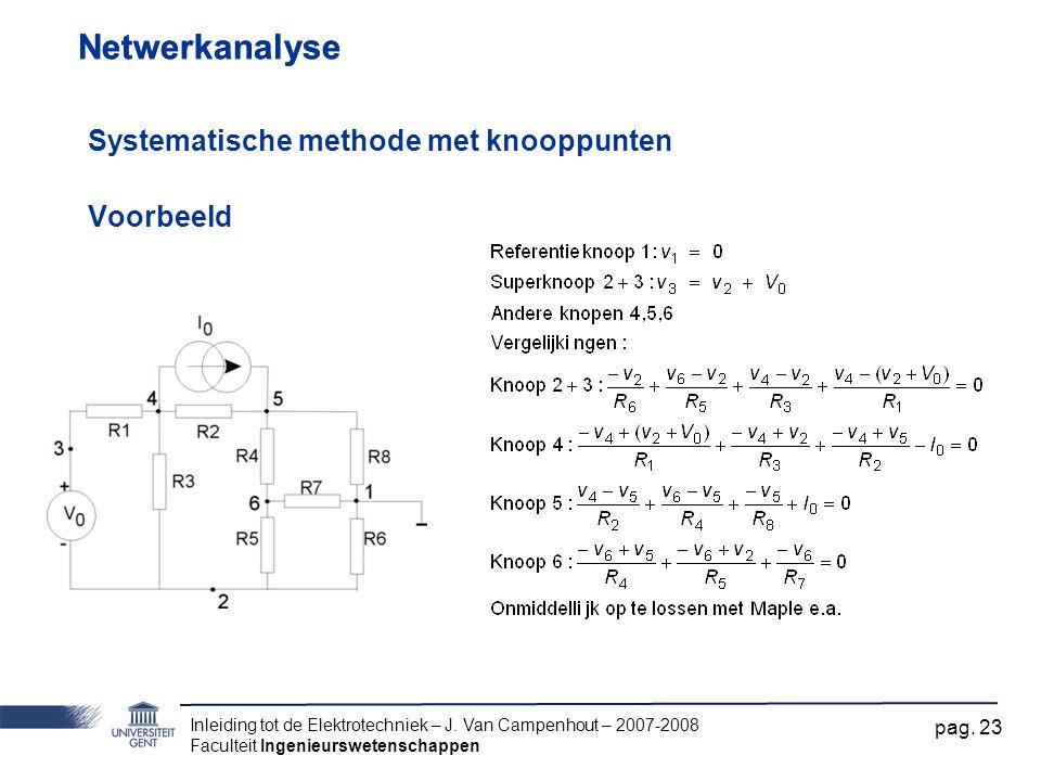 Netwerkanalyse Netwerkanalyse Systematische methode met knooppunten
