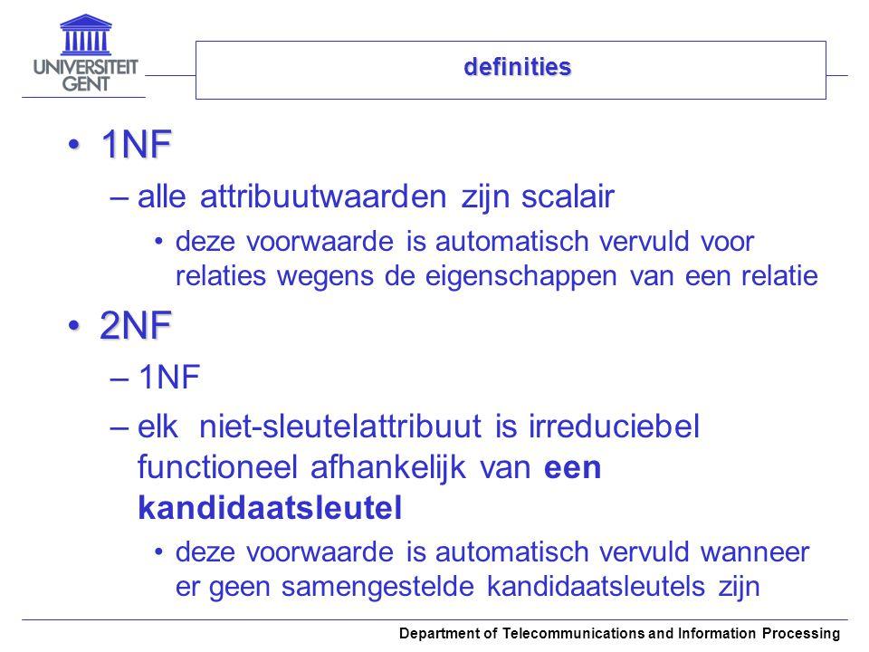 1NF 2NF alle attribuutwaarden zijn scalair