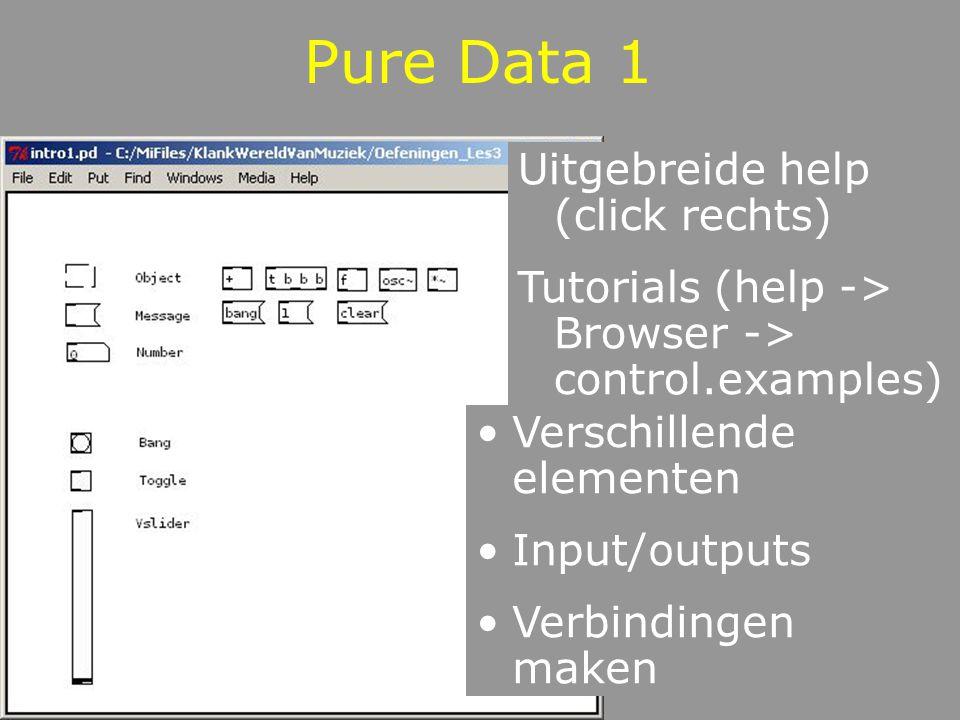 Pure Data 1 Uitgebreide help (click rechts)