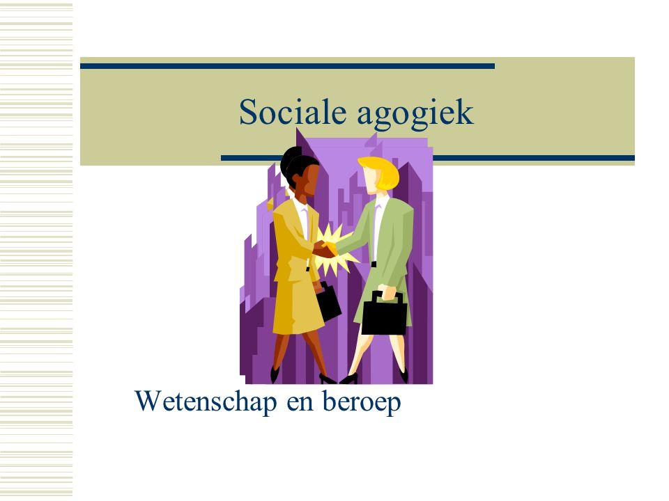 Sociale agogiek Wetenschap en beroep