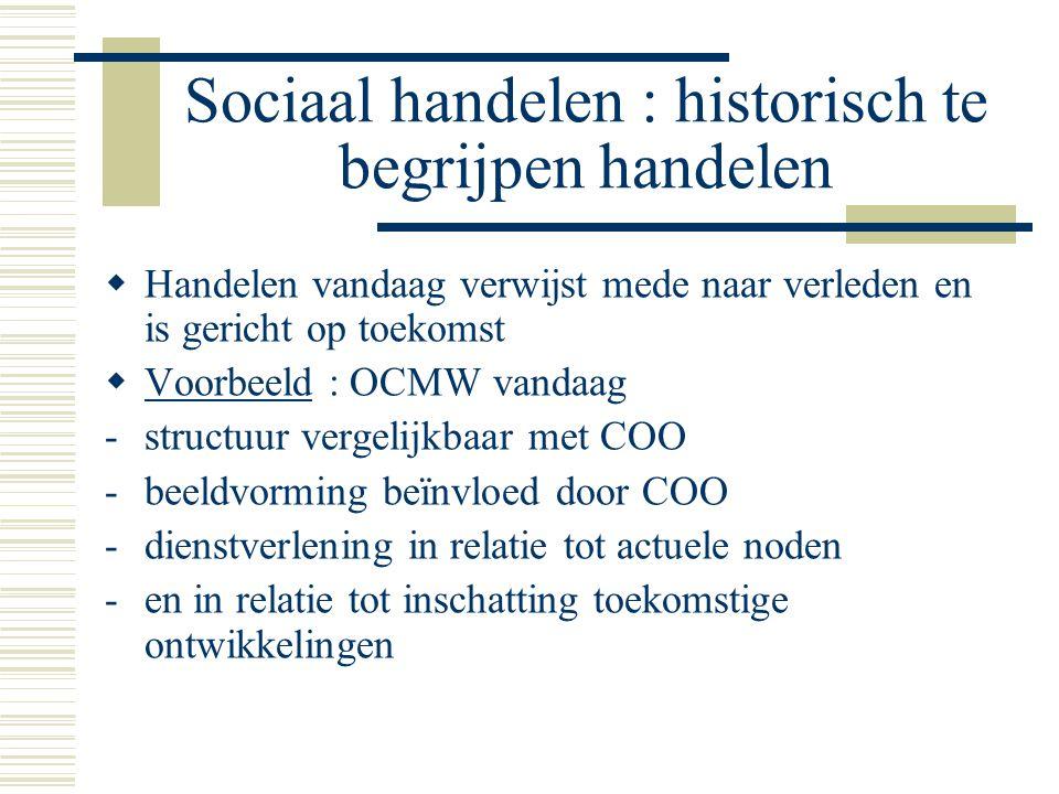 Sociaal handelen : historisch te begrijpen handelen