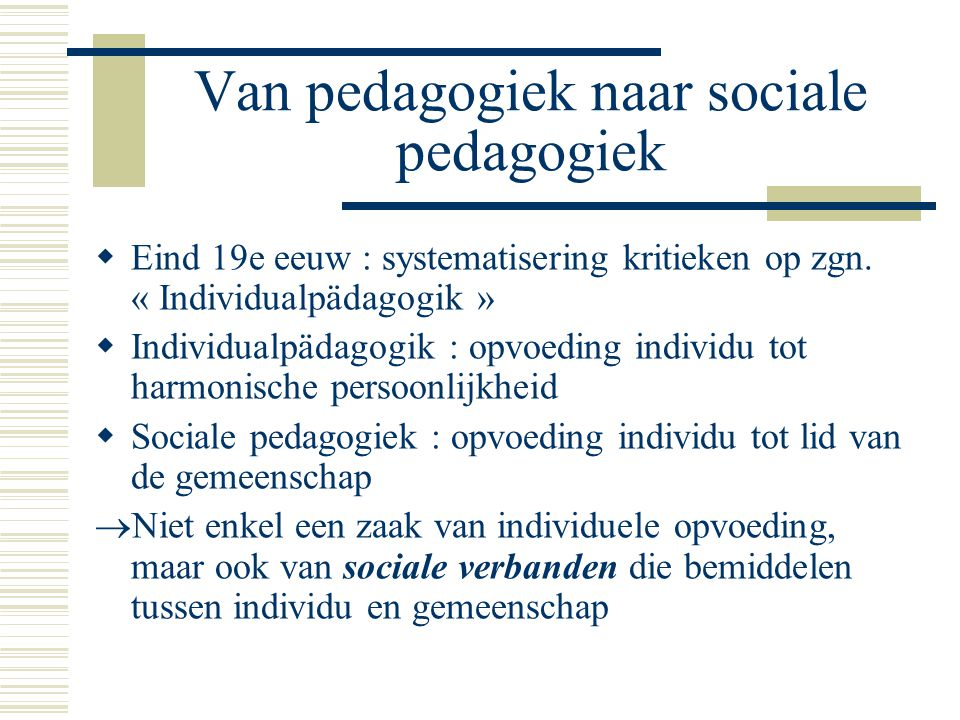 Van pedagogiek naar sociale pedagogiek