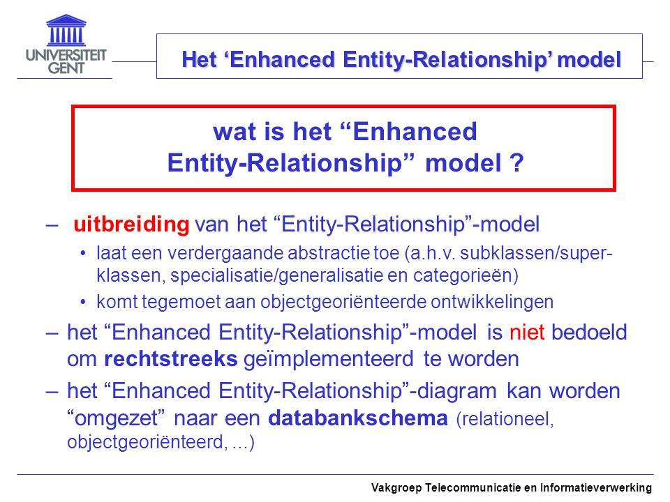 wat is het Enhanced Entity-Relationship model