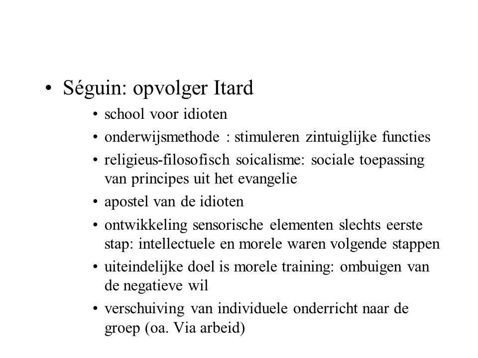 Séguin: opvolger Itard