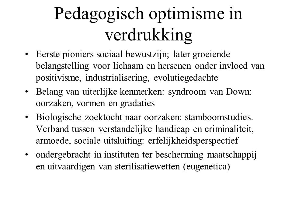 Pedagogisch optimisme in verdrukking