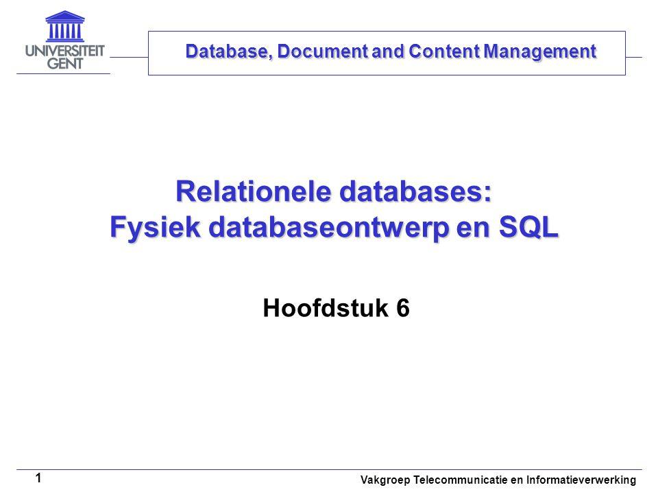 Relationele databases: Fysiek databaseontwerp en SQL