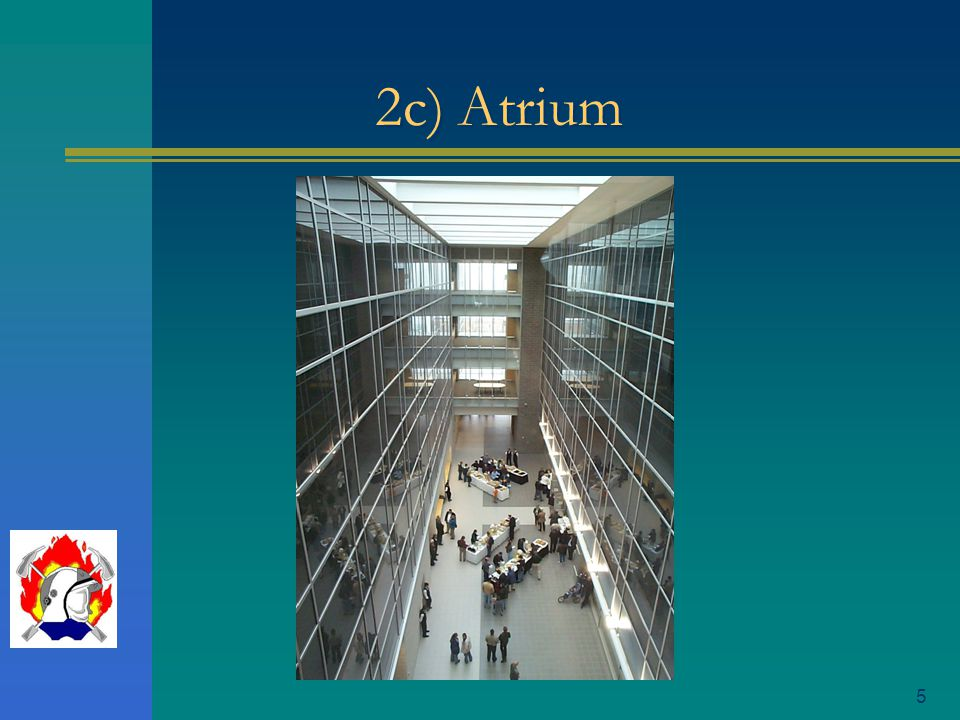 2c) Atrium
