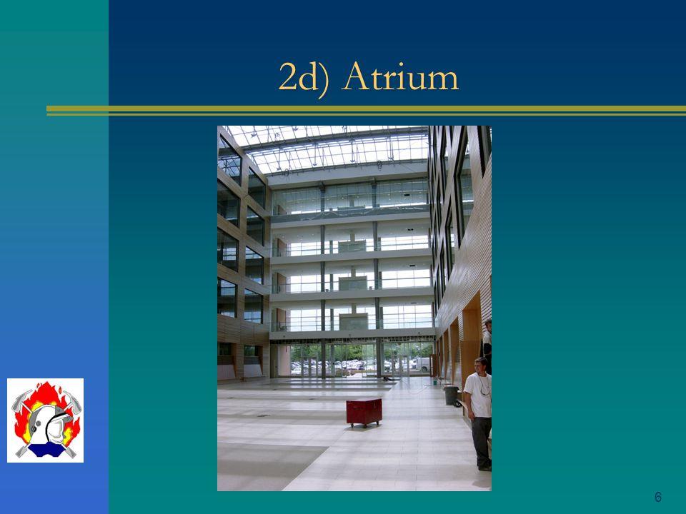 2d) Atrium
