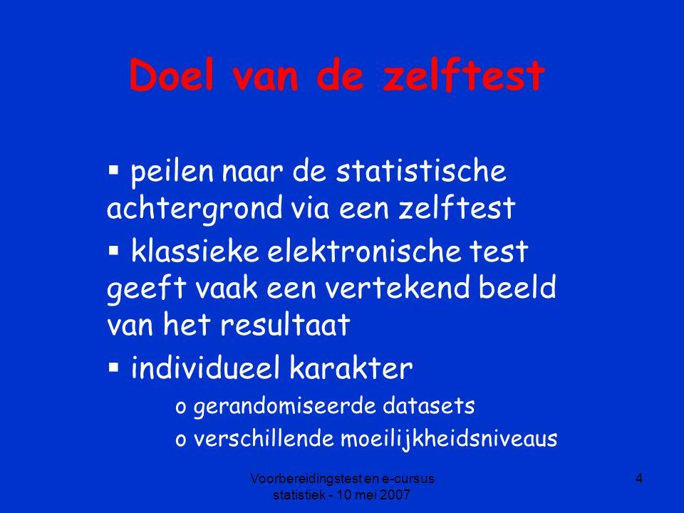 Voorbereidingstest en e-cursus statistiek - 10 mei 2007