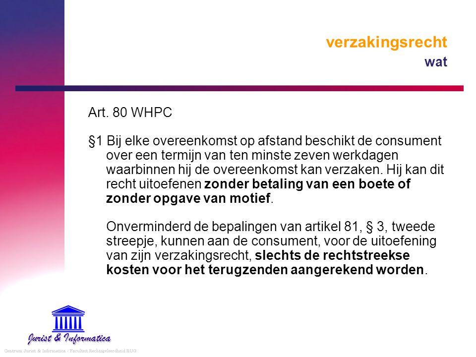 verzakingsrecht wat Art. 80 WHPC