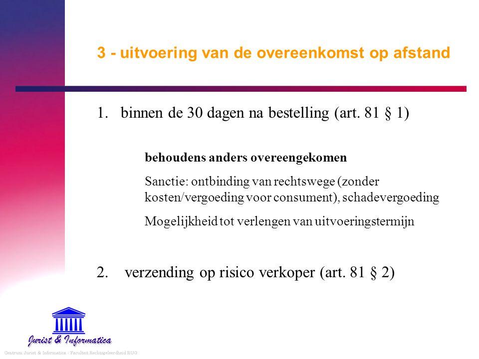 3 - uitvoering van de overeenkomst op afstand