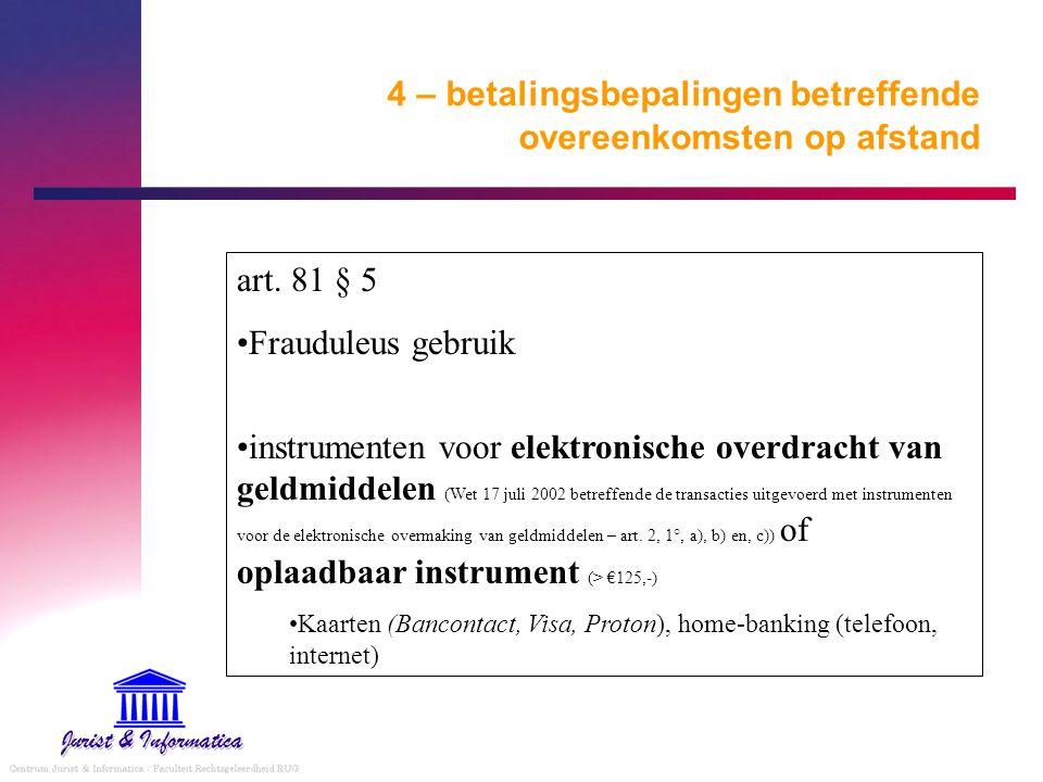 4 – betalingsbepalingen betreffende overeenkomsten op afstand