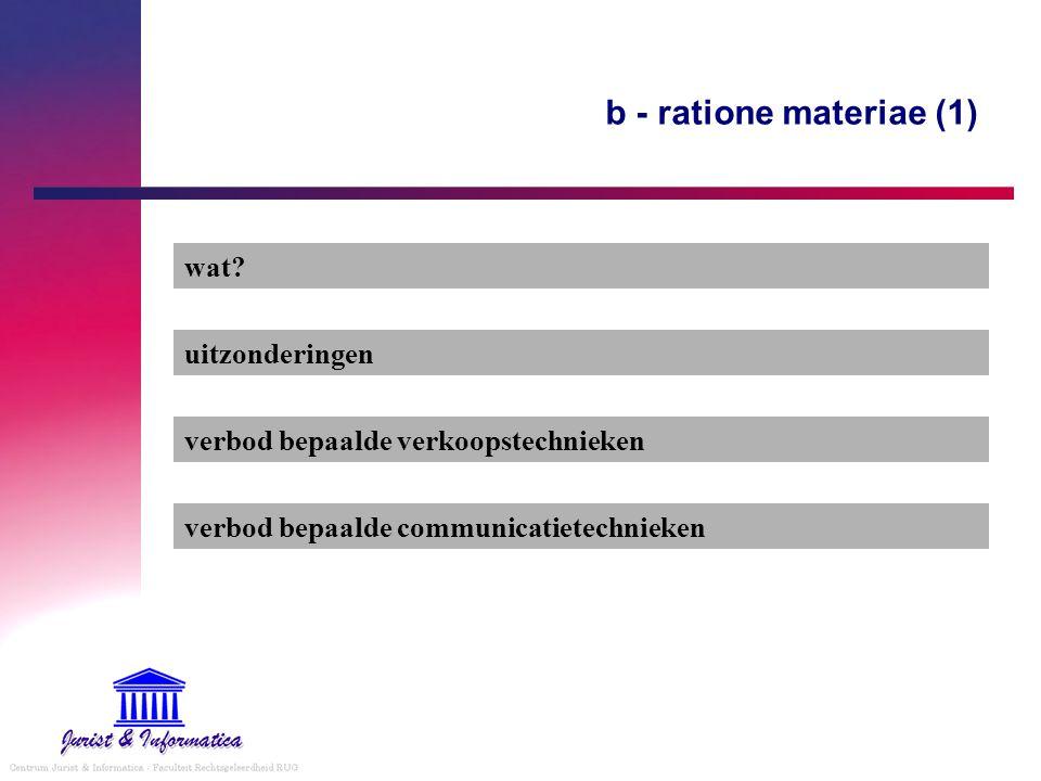 b - ratione materiae (1) wat uitzonderingen