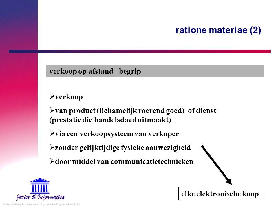 ratione materiae (2) verkoop op afstand - begrip verkoop