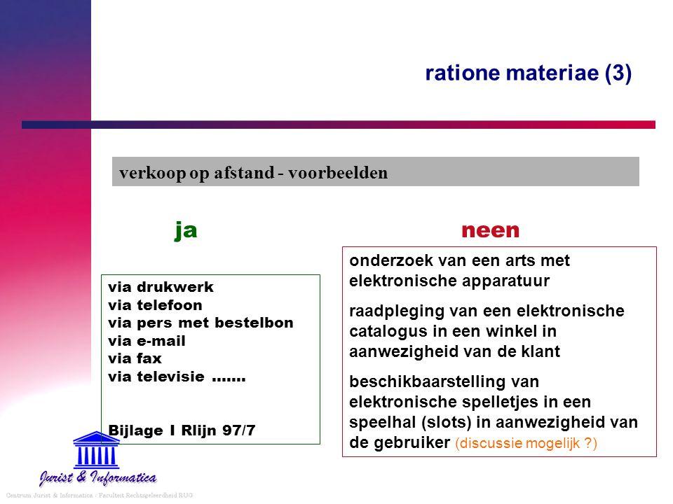 ratione materiae (3) ja neen verkoop op afstand - voorbeelden