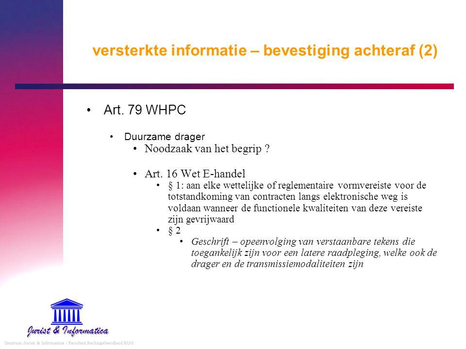 versterkte informatie – bevestiging achteraf (2)