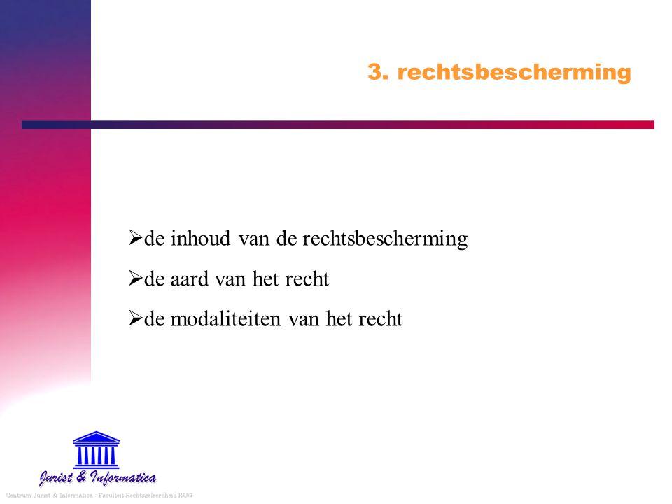 3. rechtsbescherming de inhoud van de rechtsbescherming.