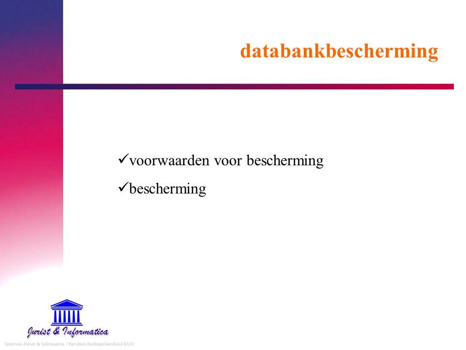 databankbescherming voorwaarden voor bescherming bescherming