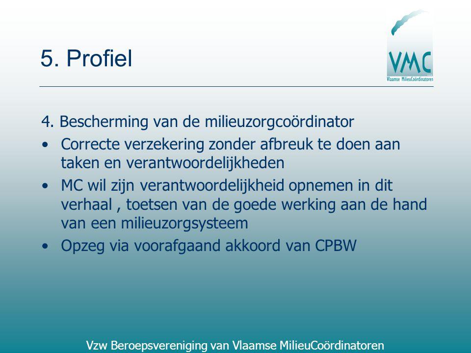 5. Profiel 4. Bescherming van de milieuzorgcoördinator