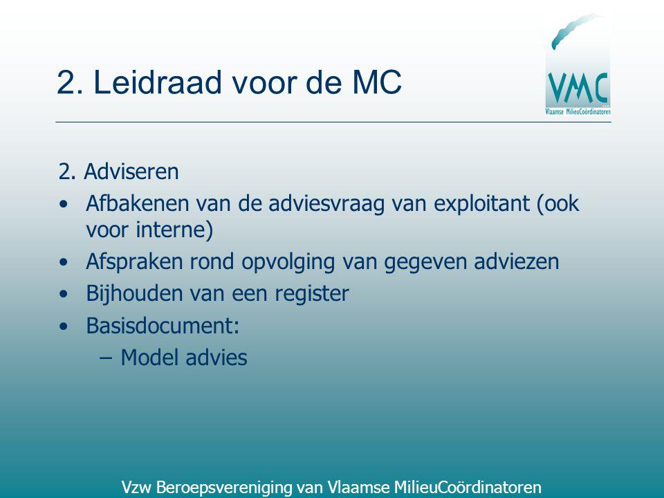 2. Leidraad voor de MC 2. Adviseren