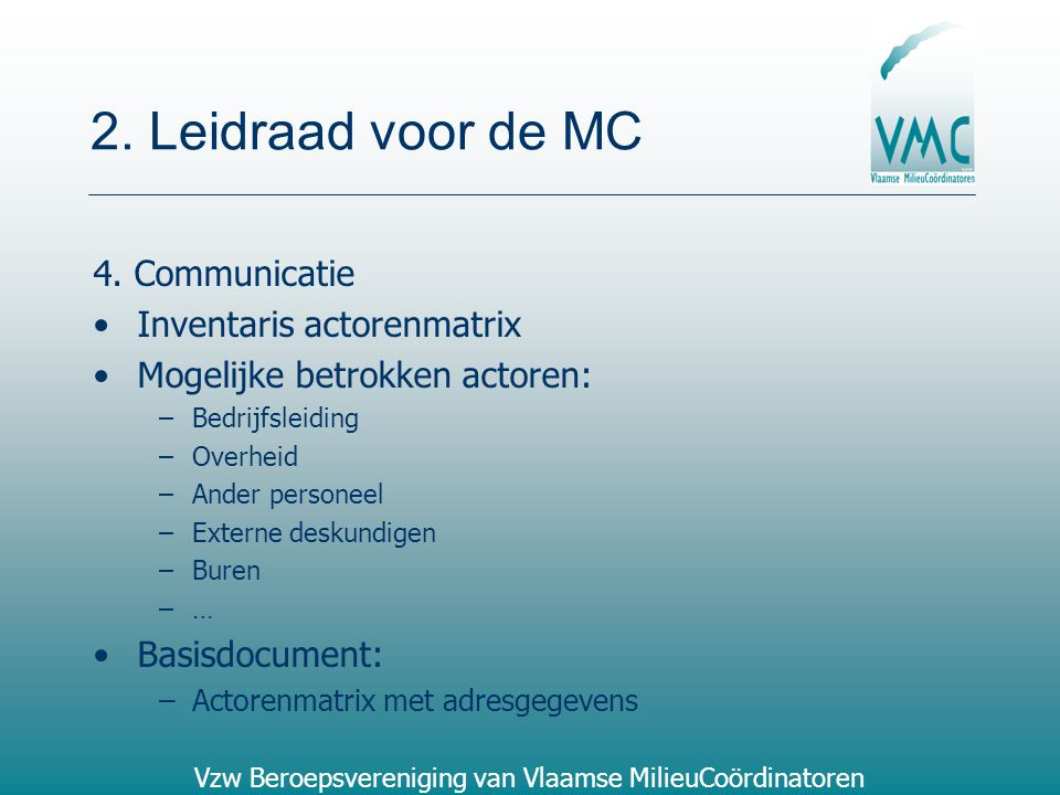 2. Leidraad voor de MC 4. Communicatie Inventaris actorenmatrix