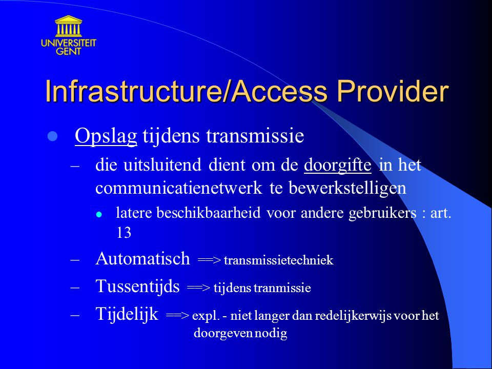 Infrastructure/Access Provider