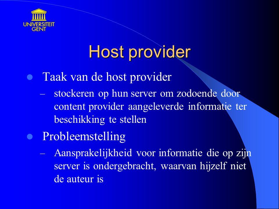 Host provider Taak van de host provider Probleemstelling