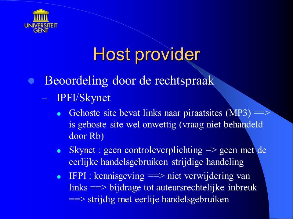 Host provider Beoordeling door de rechtspraak IPFI/Skynet
