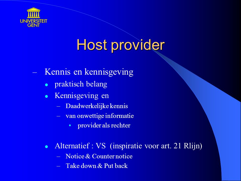 Host provider Kennis en kennisgeving praktisch belang Kennisgeving en
