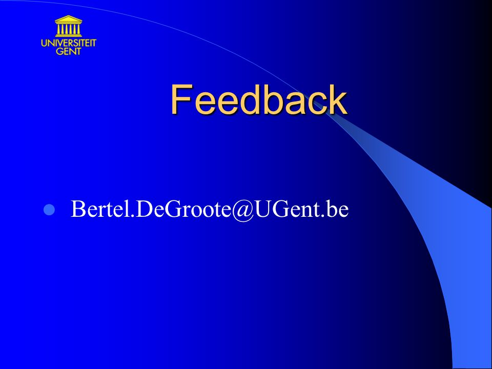 Feedback Bertel.DeGroote@UGent.be