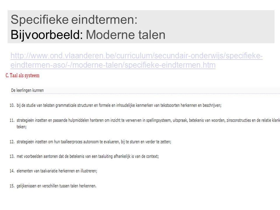 Specifieke eindtermen: Bijvoorbeeld: Moderne talen http://www. ond