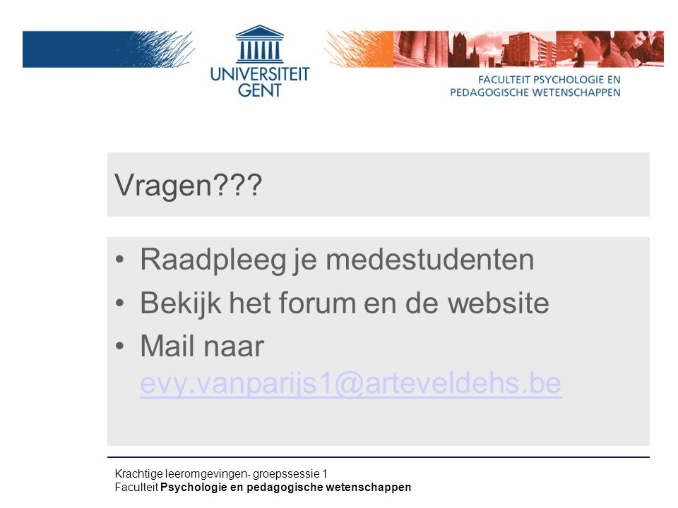 Raadpleeg je medestudenten Bekijk het forum en de website