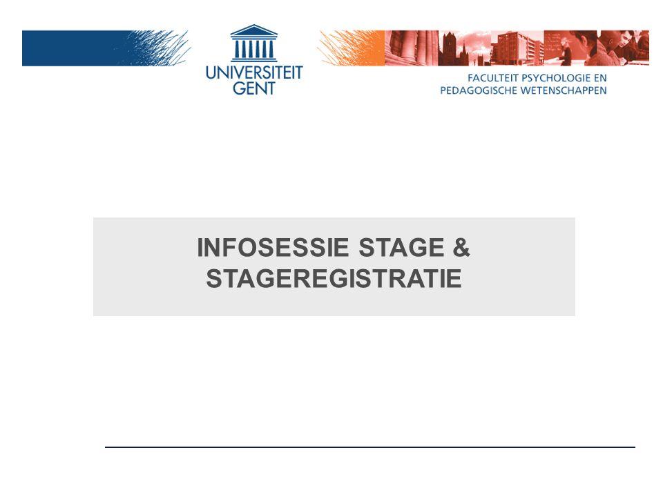 INFOSESSIE STAGE & STAGEREGISTRATIE
