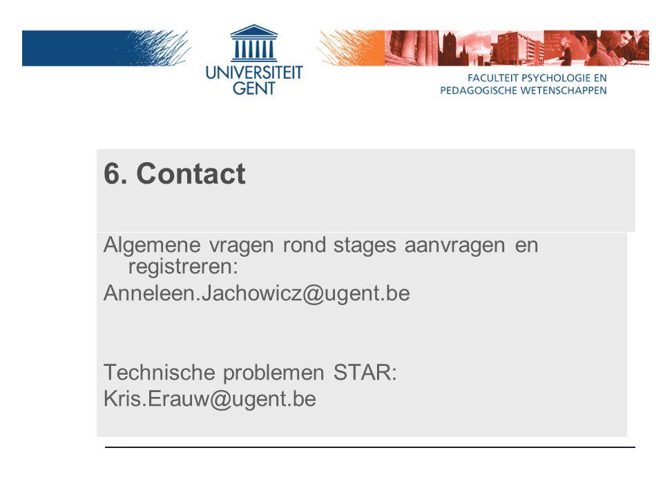 6. Contact Algemene vragen rond stages aanvragen en registreren: