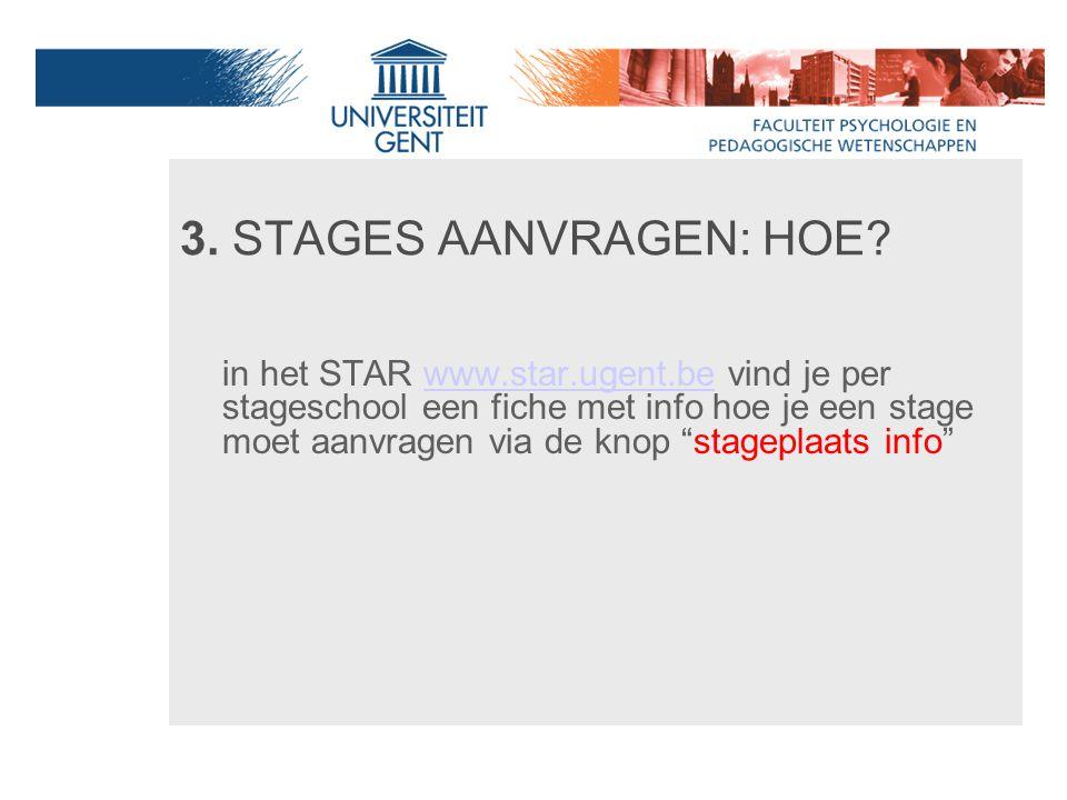 3. STAGES AANVRAGEN: HOE
