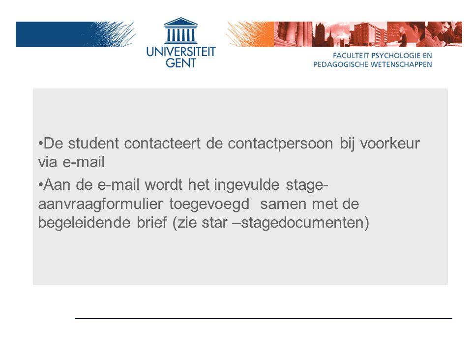De student contacteert de contactpersoon bij voorkeur via e-mail