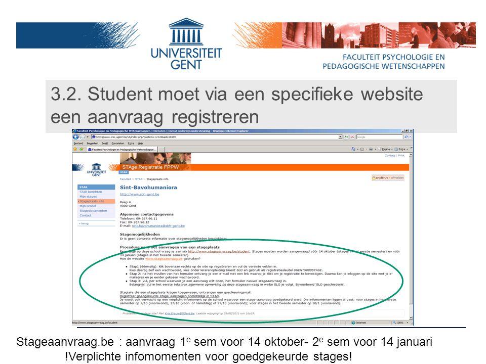 3.2. Student moet via een specifieke website een aanvraag registreren