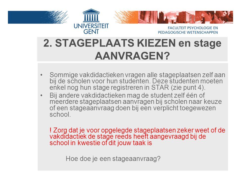 2. STAGEPLAATS KIEZEN en stage AANVRAGEN