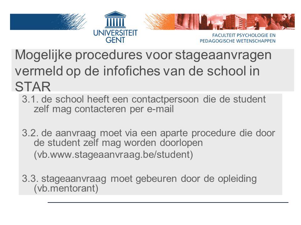 Mogelijke procedures voor stageaanvragen vermeld op de infofiches van de school in STAR