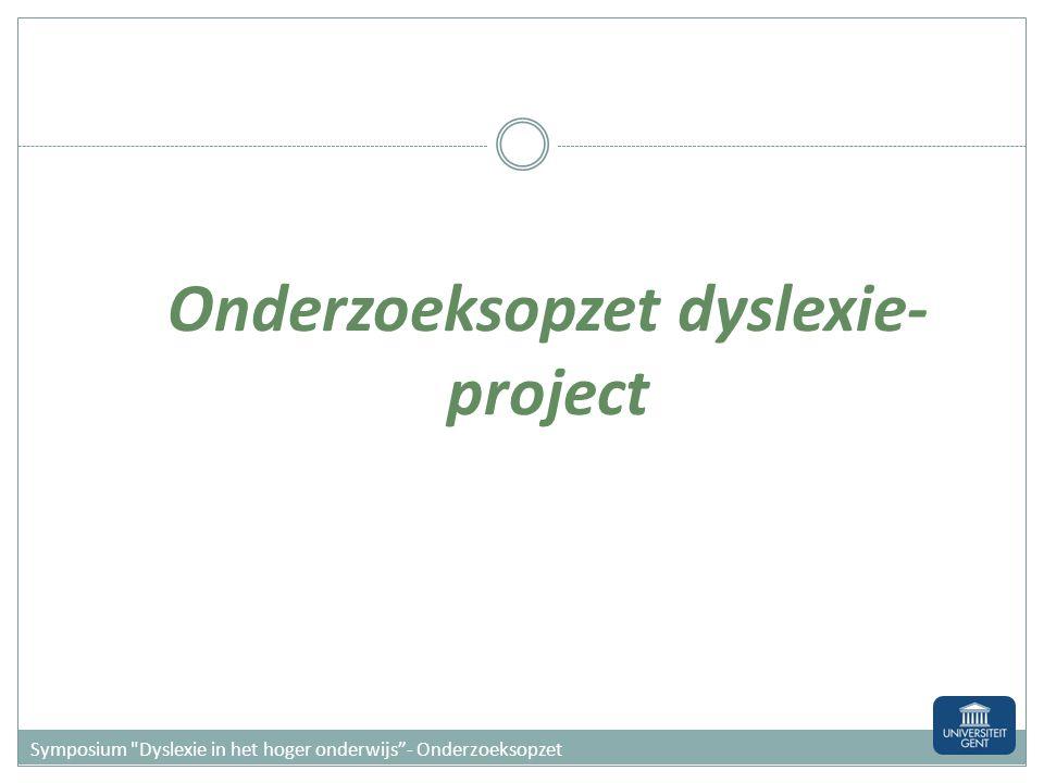 Onderzoeksopzet dyslexie- project