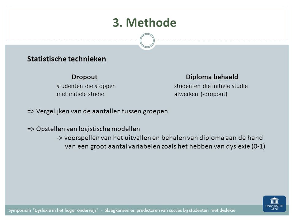 3. Methode Statistische technieken Dropout Diploma behaald