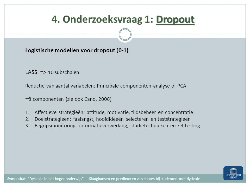 4. Onderzoeksvraag 1: Dropout