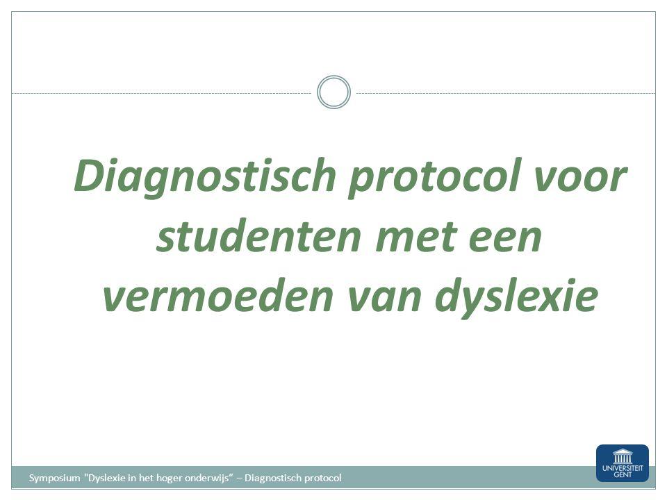 Diagnostisch protocol voor studenten met een vermoeden van dyslexie