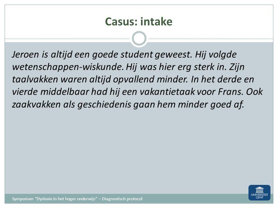Casus: intake